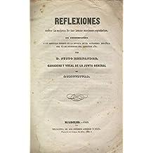 REFLEXIONES SOBRE LA MEJORA DE LAS LANAS MERINAS ESPAÑOLAS, EN CONTESTACIÓN Á UN ARTÍCULO INSERTO EN LA REVISTA DE LA GANADERÍA ESPAÑOLA DEL 15 DE SEPTIEMBRE DEL PRESENTA AÑO, por... . Ganadero y Vocal de la Junta General de Agricultura. 1ª edición, rara