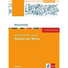 Gotthold Ephraim Lessing: Nathan der Weise (Klausurtraining Deutsch)