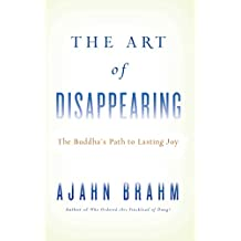 The Art of Disappearing: Buddha's Path to Lasting Joy (English Edition)