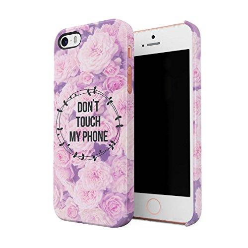 Don't Touch My Phone Blumen Rosa Roses Blossom Tumblr Dünne Rückschale aus Hartplastik für iPhone 5 & iPhone 5s & iPhone SE Handy Hülle Schutzhülle Slim Fit Case Cover Rosa Rosen Swag
