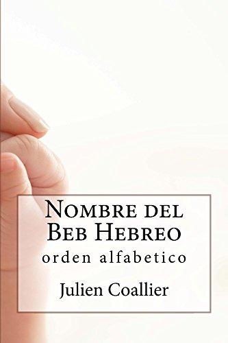 Nombre del Beb Hebreo: orden alfabetico por Julien Coallier