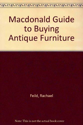 Macdonald Guide to Buying Antique Furniture por Rachael Feild