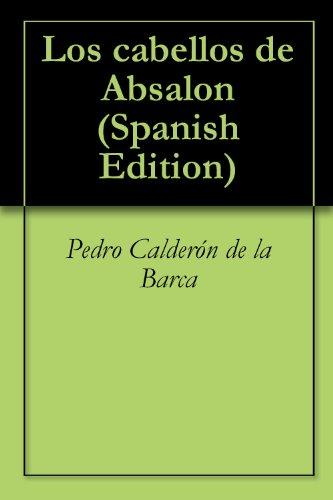 Los cabellos de Absalon por Pedro Calderón de la Barca
