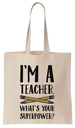 Finest Prints I'm A Teacher, What's Your Superpower? Cotton Canvas Tote Bag