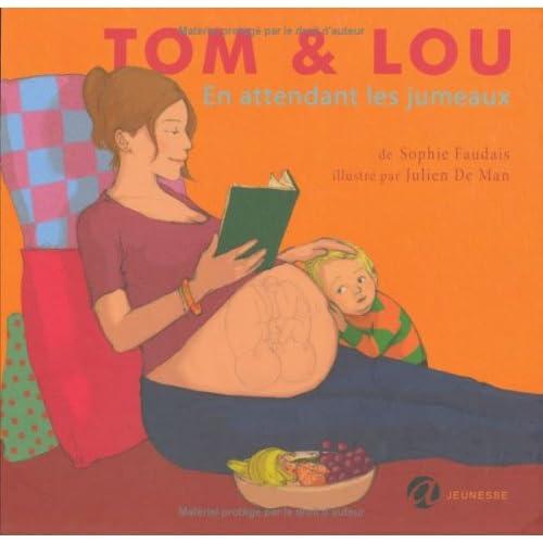 Tom & Lou, Tome 1 : En attendant les jumeaux