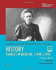 Pearson Edexcel International GCSE (9-1) History: Changes in Medicine, c1848-c1948 Student Book