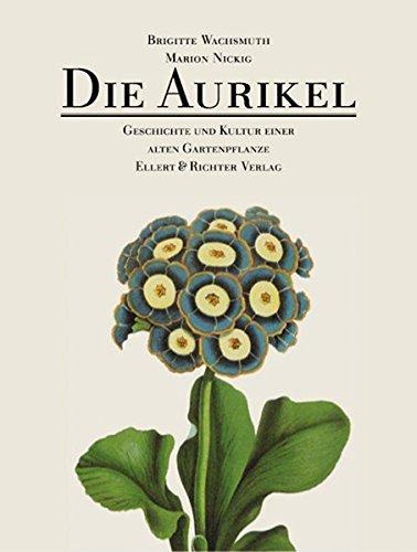 Die Aurikel. by Marion Nickig (2004-03-31)