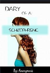 Diary of a Schizophrenic (Skye Park Chronicles Book 1)