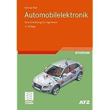 Automobilelektronik: Eine Einführung für Ingenieure (ATZ/MTZ-Fachbuch)