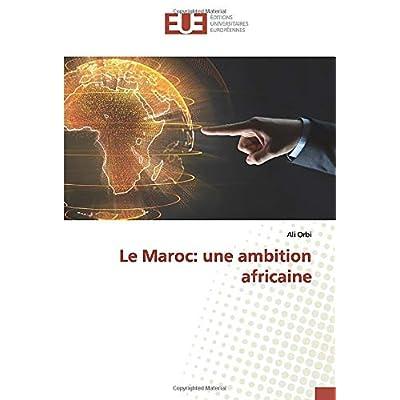 Le Maroc: une ambition africaine