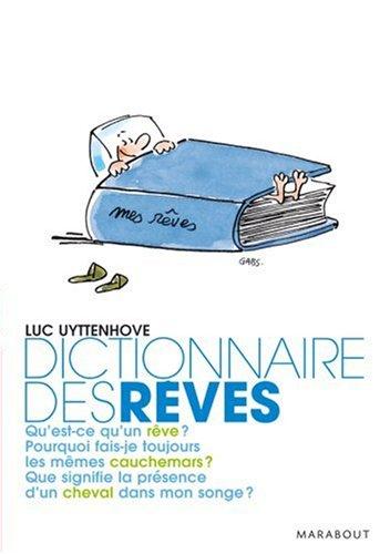 Dictionnaire des rêves par Luc Uyttenhove
