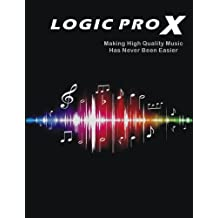 Logic Pro X From 0 to 60 Sounds Per Hour (English Edition)