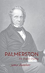 Palmerston: The People's Darling (English Edition)