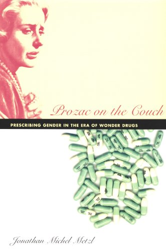 prozac-on-the-couch-prescribing-gender-in-the-era-of-wonder-drugs