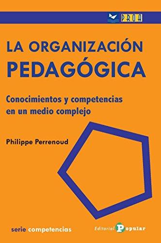 ORGANIZACION PEDAGOGICA, LA (Proa)