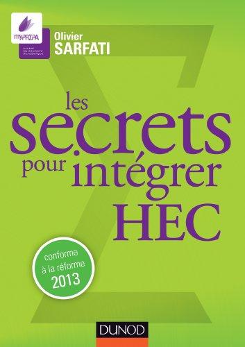 Les secrets pour intégrer HEC : Prépas commerciales (Concours Ecoles de Management)