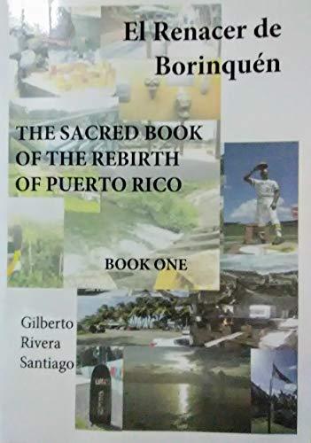 El Renacer De Borinquen BOOK ONE: The Sacred Book Of The Rebirth Of Puerto Rico (Puerto Rico Se Levanta 1) (English Edition) - Puerto Rico-fotografie