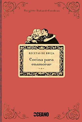 Descargar Libro Cocina para enamorar de Briggite Boulard Cordeau