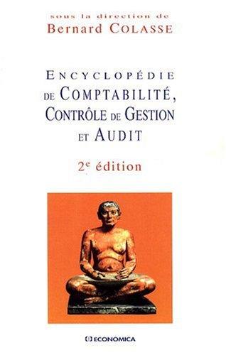 Encyclopédie de comptabilité, contrôle de gestion et audit par Bernard Colasse