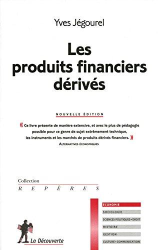 Les produits financiers dérivés par Yves JÉGOUREL