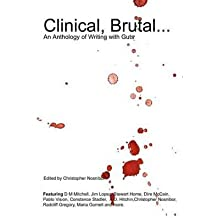 Clinical, Brutal... an Anthology of Writing with Guts Nosnibor, Editor Christopher ( Author ) Oct-08-2011 Paperback