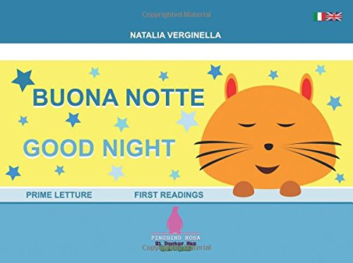 Buona Notte - Good Night: (Italiano - English)