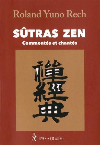 Sûtras zen : Commentés et chantés (1CD audio)