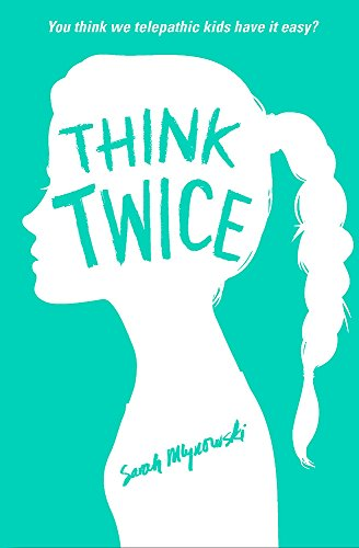 Think Twice: Book 2 por Sarah Mlynowski