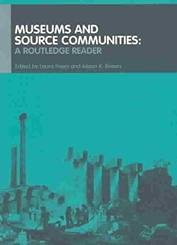 [Museums and Source Communities: A Routledge Reader] (By: Laura Peers) [published: August, 2003]