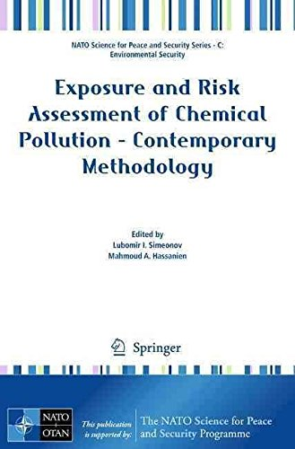 [(Exposure and Risk Assessment of Chemical Pollution : Contemporary Methodology)] [Edited by Lubomir I. Simeonov ] published on (June, 2009)