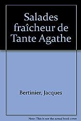 Salades fraîcheur de Tante Agathe