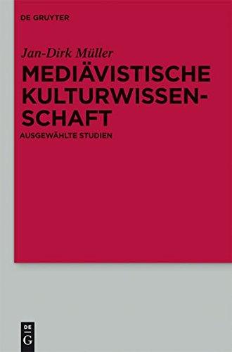 Mediävistische Kulturwissenschaft: Ausgewählte Studien