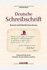 Deutsche Schreibschrift - Kurrent und Sütterlin lesen lernen: Handschriftliche Briefe, Urkunde, Rezepte mühelose entziffern Gebundene Ausgabe