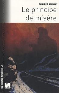 Le principe de misère par Philippe Riviale
