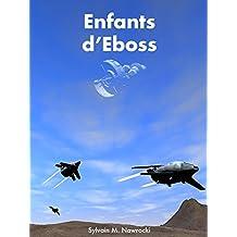 Enfants d'Eboss (Mémoires des Titans t. 2)