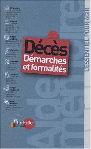Décès : Démarches et formalités par Le Particulier