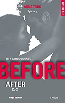 Before Saison 1 - Episode 3 par [Todd, Anna]