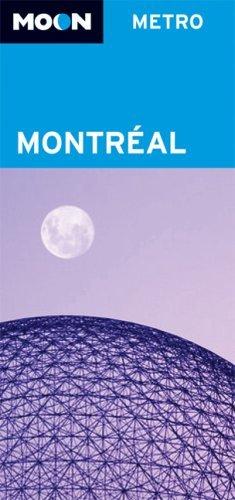 Moon Metro Montreal (Moon Metro) by Avalon Travel (2007-03-27)