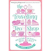 [(The Travelling Tea Shop)] [ By (author) Belinda Jones ] [May, 2014]