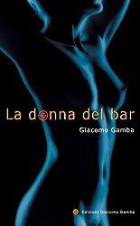 La donna del bar (Blu Notte Vol. 1)