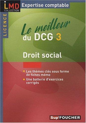 Droit social : Le meilleur du DCG 3 par Marie-Paule Schneider, Maryse Ravat
