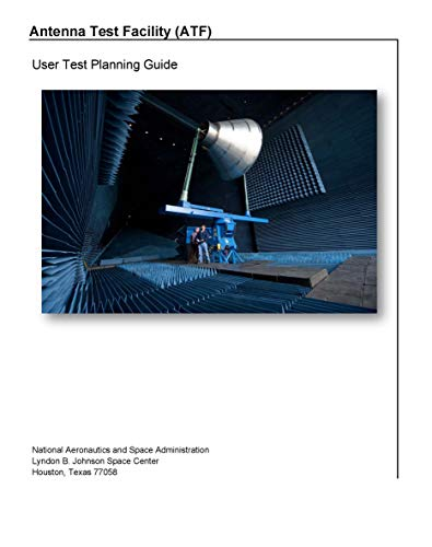Antenna Test Facility (ATF): User Test Planning Guide (English Edition)