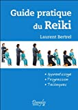 Guide pratique du Reiki