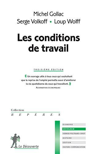 Les conditions de travail par Michel GOLLAC