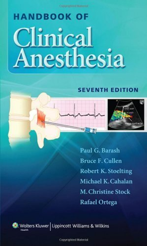 Handbook of Clinical Anesthesia Seventh Edition by Barash, Paul G., Cullen MD, Bruce F., Stoelting MD, Robert K (2013) Paperback