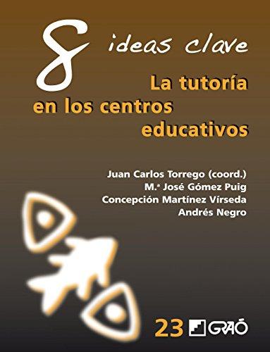 8 ideas clave. La tutoría en los centros educativos (IDEAS CLAVES)