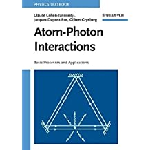 Atom-Photon Interactions: Basic Processes and Applications (Wiley Science Paperback Series)
