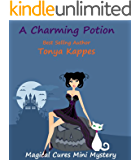 A Charming Potion (Magical Cures Mystery Series)