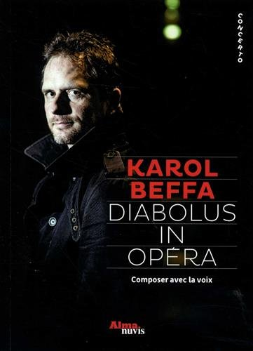 Diabolus in opéra : Composer avec la voix
