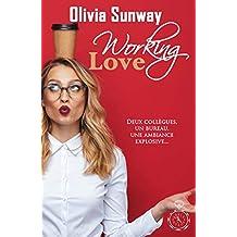 Working Love: comédie romantique - Chicklit - romance contemporaine